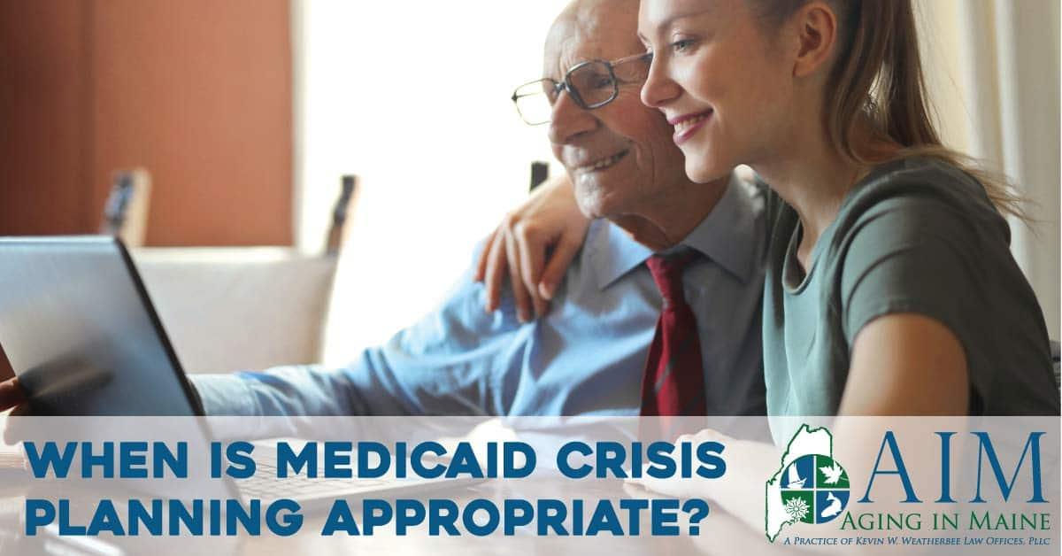 Medicaid Crisis Planning Maine