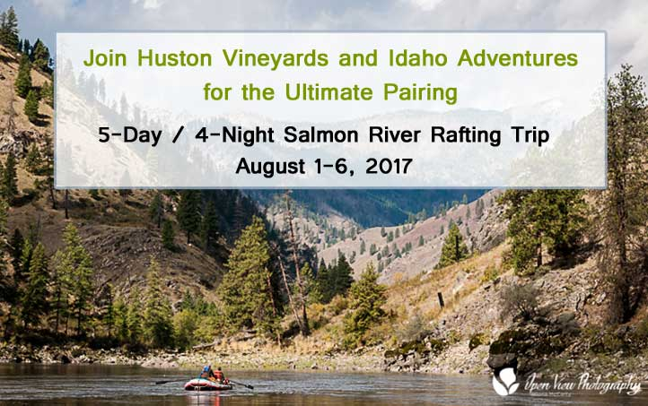Join Huston Vineyards and Idaho Adventures for the Ultimate Pairing Salmon River Rafting Trip