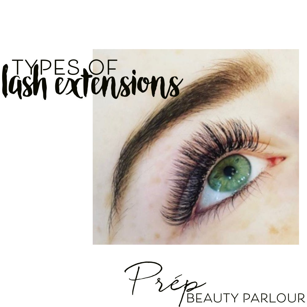 Types of Eyelash Extensions Vancouver   Prép Beauty Parlour