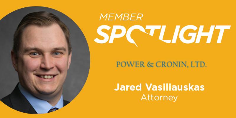 Member Spotlight: Jared Vasiliauskas