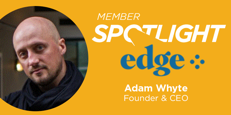 Member Spotlight: Adam Whyte