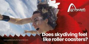 Does skydiving feel like roller coasters?