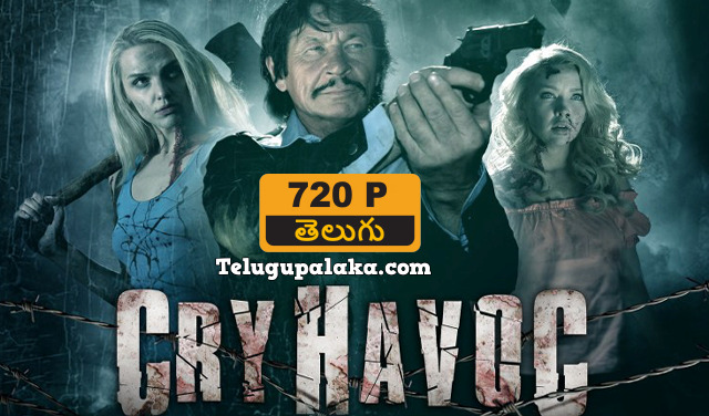Cry Havoc (2019)Telugu Dubbed Movie