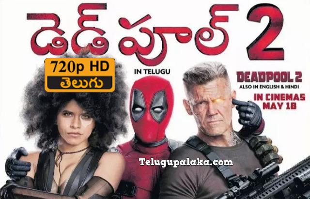 Deadpool 2 (2018) Telugu Dubbed Movie