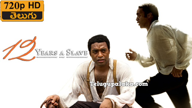 12 Years a Slave (2013) Telugu Dubbed Movie