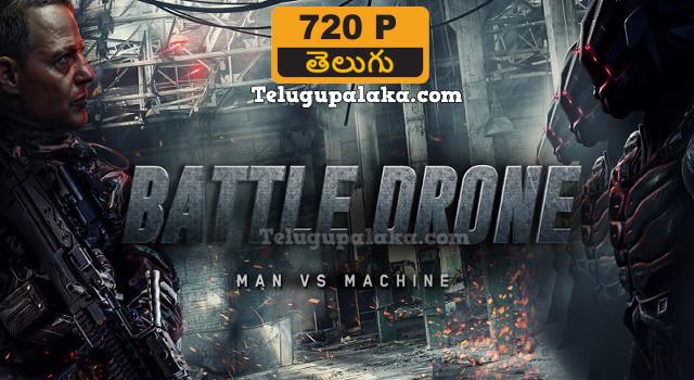 Battle Drone (2018) Telugu Dubbed Movie