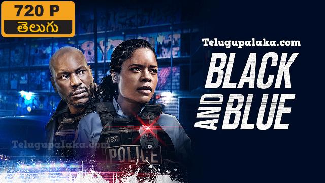 Black and Blue (2019) Telugu Dubbed Movie