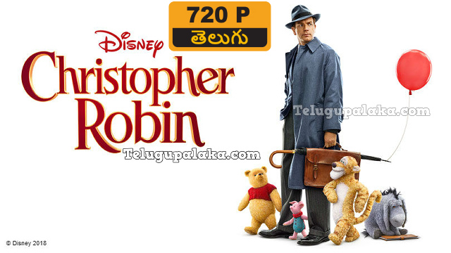 Christopher Robin (2018) Telugu Dubbed Movie
