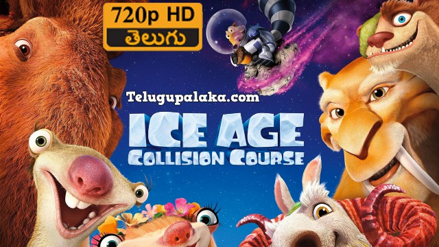 Ice Age 5 Collision Course (2016) Telugu Dubbed Movie