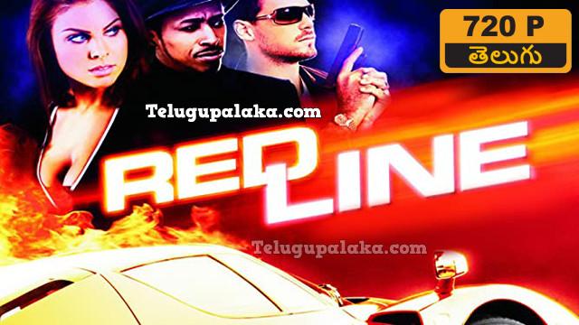 Redline (2007) Telugu Dubbed Movie