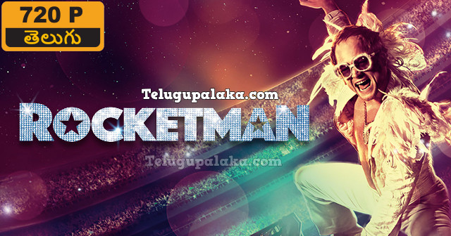 Rocketman (2019) Telugu Dubbed Movie