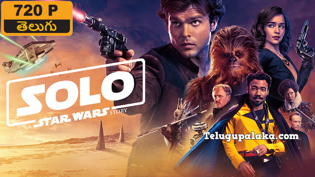 Solo A Star Wars Story (2018) Telugu Dubbed Movie