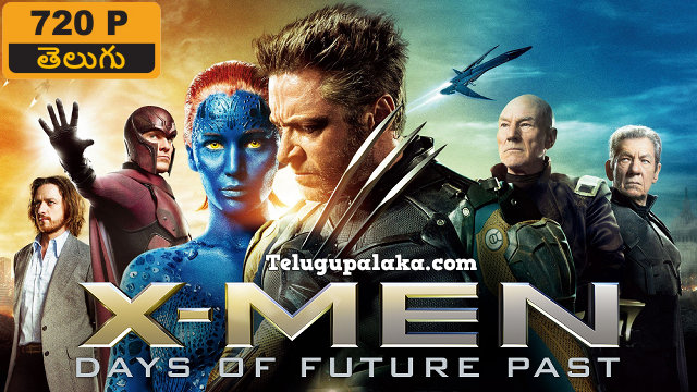 X-Men Days of Future Past (2014) Telugu Dubbed Movie