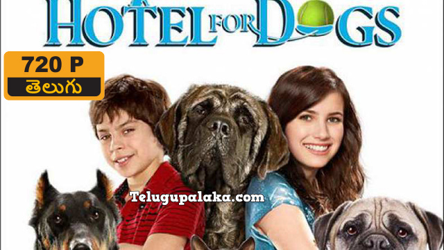 Hotel for Dogs (2009) Telugu Dubbed Movie