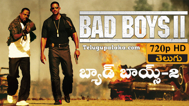 Bad Boys II (2003) Telugu Dubbed Movie