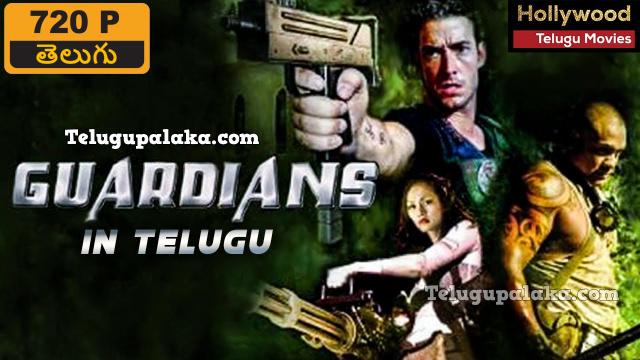 Guardians (2009) Telugu Dubbed Movie