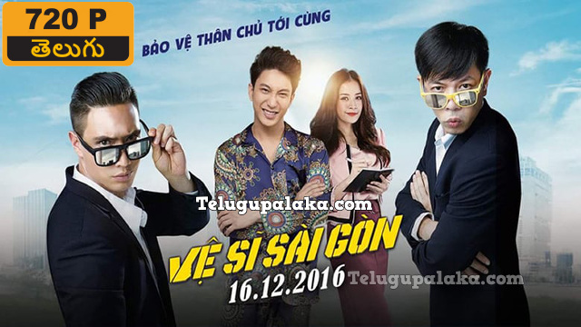 Saigon Bodyguards (2016) Telugu Dubbed Movie