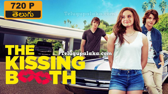 The Kissing Booth (2018) Telugu Dubbed Movie