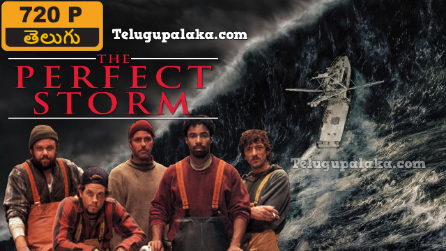 The Perfect Storm (2000) Telugu Dubbed Movie