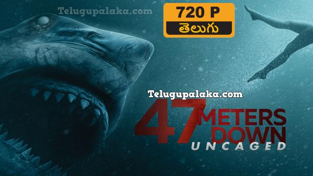47 Meters Down Uncaged (2019) Telugu Dubbed Movie