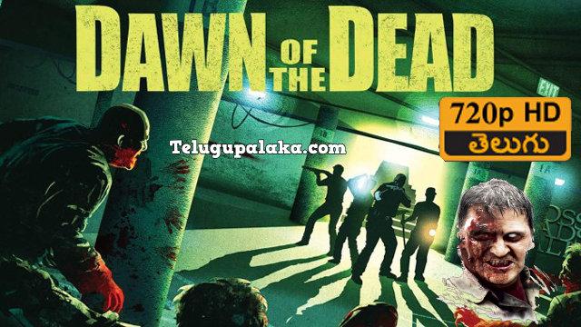 Dawn of the Dead (2004) Telugu Dubbed Movie