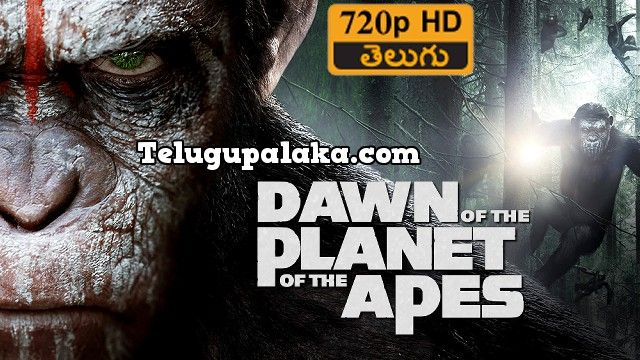 Dawn of the Planet of the Apes (2014) Telugu Dubbed Movie
