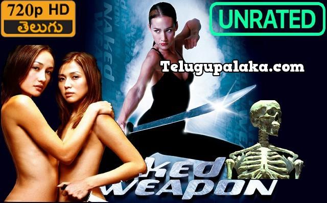 Naked Weapon (2002) Telugu Dubbed Movie