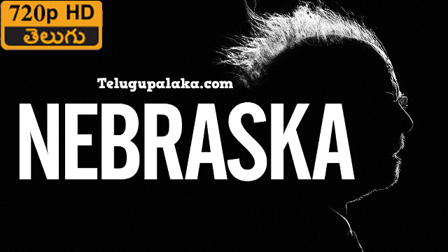 Nebraska (2013) Telugu Dubbed Movie