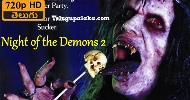 Night of the Demons 2 (1994) Telugu Dubbed Movie