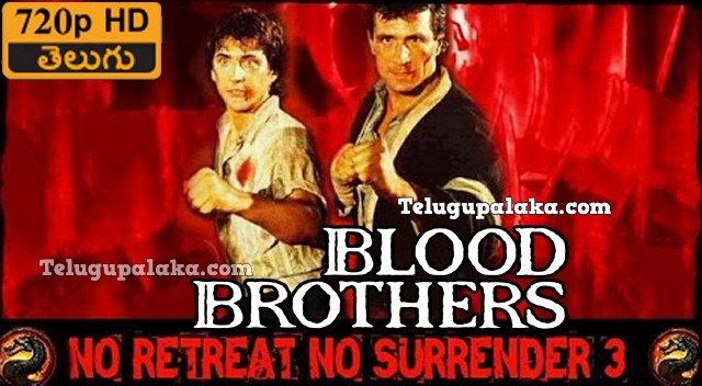 No Retreat, No Surrender 3 Blood Brothers (1990) Telugu Dubbed Movie