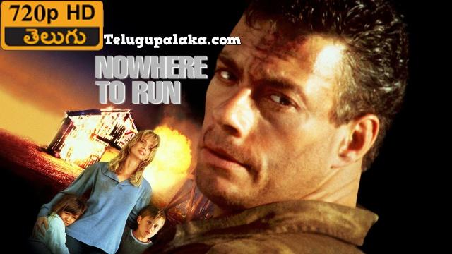 Nowhere to Run (1993) Telugu Dubbed Movie