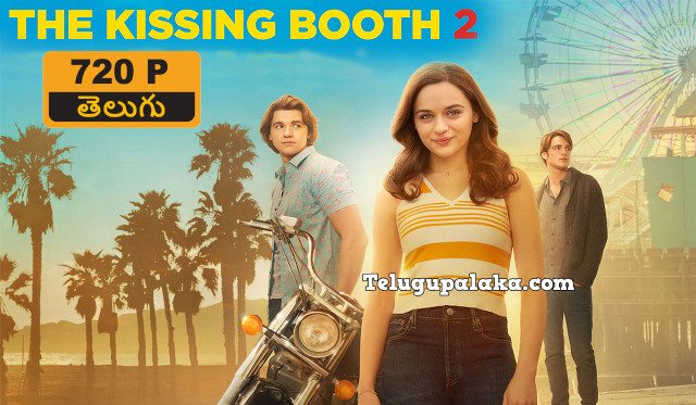 The Kissing Booth 2 (2020) Telugu Dubbed Movie