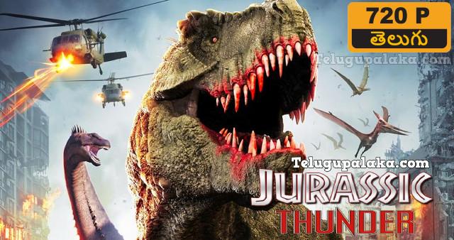 Jurassic Thunder (2019) Telugu Dubbed Movie
