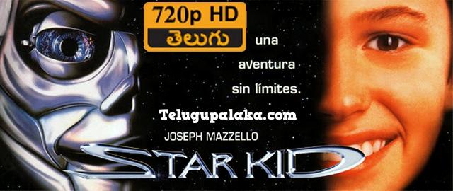 Star Kid (1997) Telugu Dubbed Movie