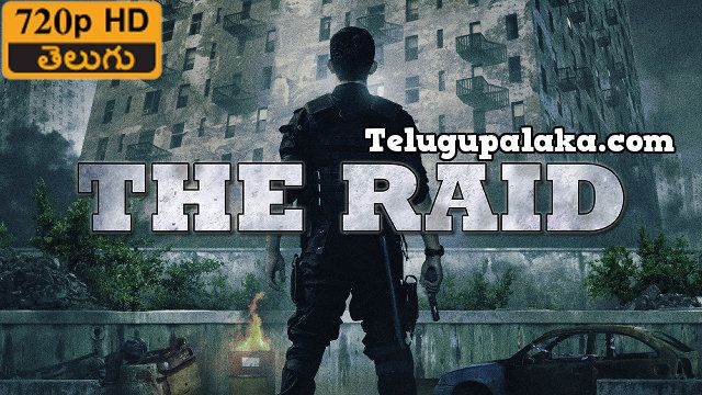The Raid Redemption (2011) Telugu Dubbed Movie