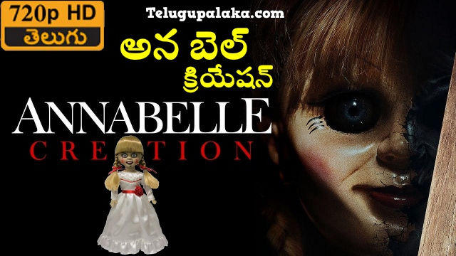 Annabelle Creation (2017) Telugu Dubbed Movie
