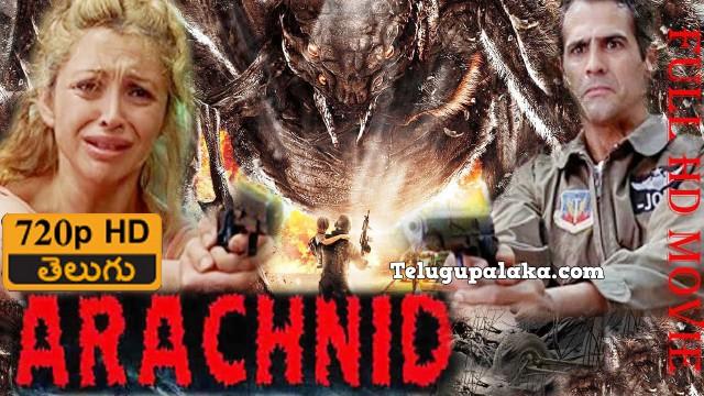 Arachnid Rakasi Saleedu (2001) Telugu Dubbed Movie