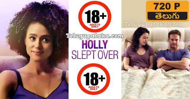 Holly Slept Over (2020) Telugu Dubbed Movie