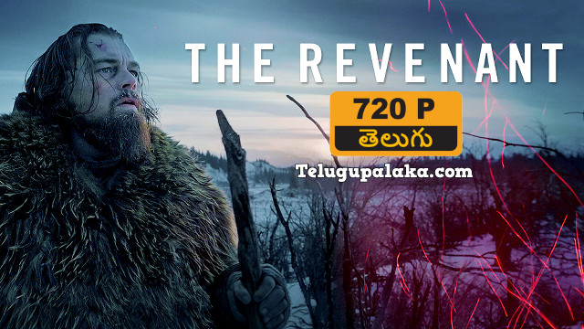 The Revenant (2015) Telugu Dubbed Movie