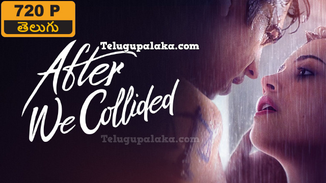 After We Collided (2020) Telugu Dubbed Movie
