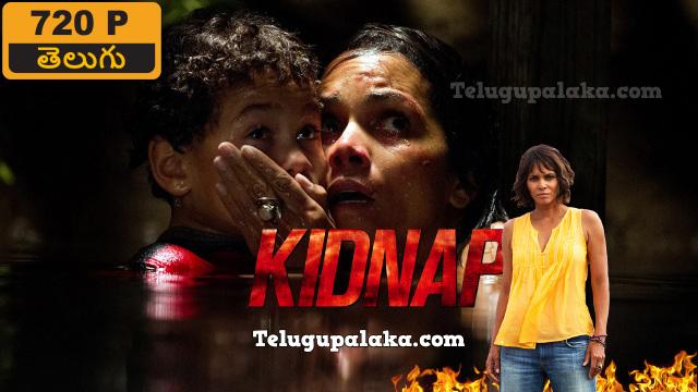 Kidnap (2017) Telugu Dubbed Movie