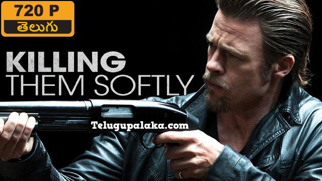 Killing Them Softly (2012) Telugu Dubbed Movie