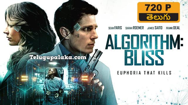 Algorithm BLISS (2020) Telugu Dubbed Movie