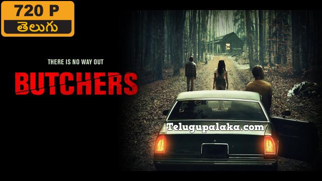 Butchers (2020) Telugu Dubbed Movie