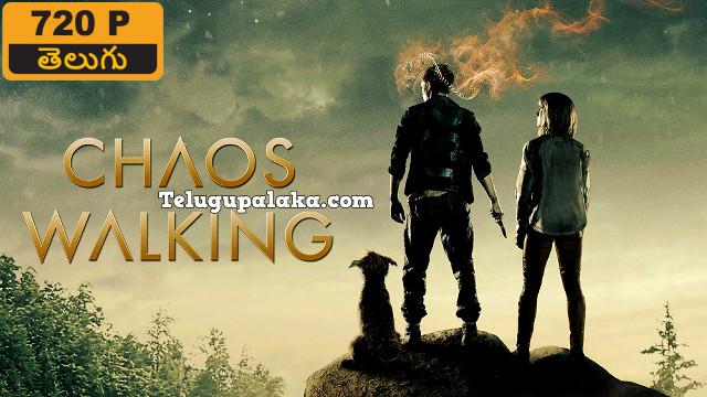 Chaos Walking (2021) Telugu Dubbed Movie