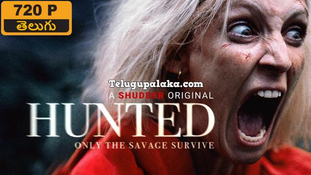Hunted (2020) Telugu Dubbed Movie