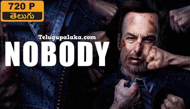 Nobody (2021) Telugu Dubbed Movie