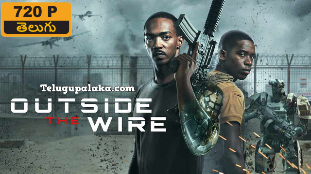Outside the Wire (2021) Telugu Dubbed Movie