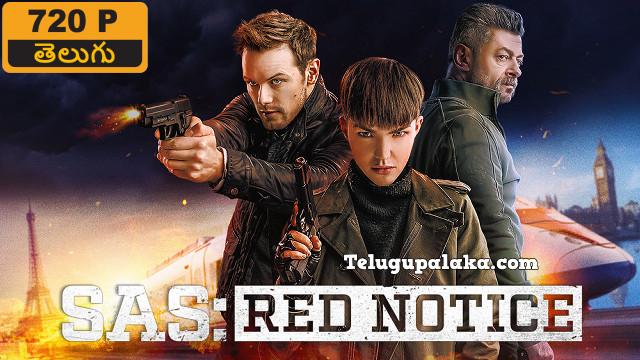 SAS Red Notice (2021) Telugu Dubbed Movie