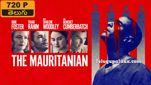 The Mauritanian (2021) Telugu Dubbed Movie